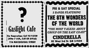 8th wonders at Gaslight Cafe